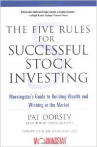 Pat Dorsey - The Five Rules for Successful Stock Investing