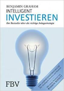 Benjamin Graham -Intelligent Investieren